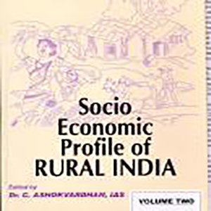 Socio-Economic Profile of Rural India: Volume Two (North-East India) Edited by Dr. C. Ashokvardhan, IAS, 2004, Concept Publishing Company, New Delhi
