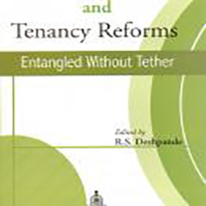 Contract Farming and Tenancy Reforms Entangled Without Tether Edited by R.S. Deshpande, 2008, Concept Publishing Company, New Delhi