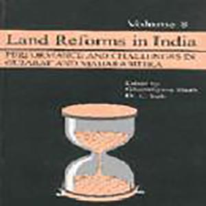 Land Reforms in India: Volume.8- Gujarat and Maharashtra Edited by Ghanshyam Shah and D.C.Sah, 2002, Sage Publications, New Delhi.