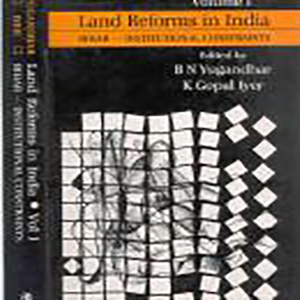 Land Reforms in India: Volume. 1- Bihar- Institutional Constraints Edited by B.N. Yugandhar and K.Gopal Iyer, 1993, Sage Publications, New Delhi.