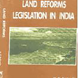 Land Reforms Legislation in India by N.C. Behuria, 1997, Vikas Publishing House, New Delhi