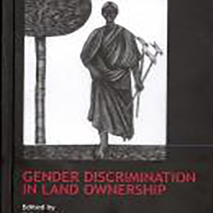 Land Reforms in India (Vol. 11): Gender Discrimination in Land Ownership Edited by Prem Chowdhry, 2009, Sage Publications, New Delhi