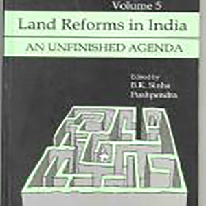 Land Reforms in India: Volume.5-An unfinished Agenda Edited by B.K.Sinha and Pushpendra, 2000, Sage Publications, New Delhi.