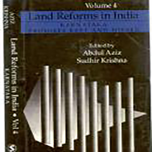 Land Reforms in India: Volume.4- Karnataka- Promises kept and missed Edited by Abdul Aziz and Sudhir Krishna, 1997, Sage Publications, New Delhi.
